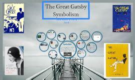 symbols in the great gatsby prezi the great gatsby symbolism by mary ellen jones on prezi