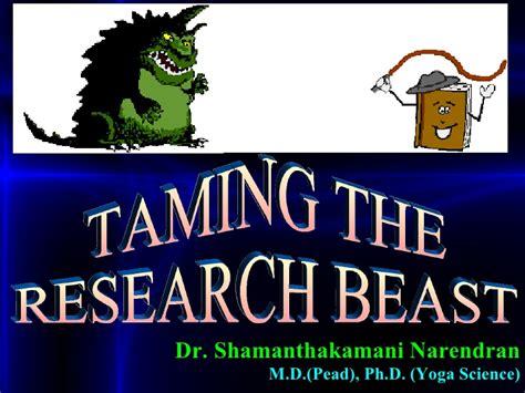 When Tamed The Beast Menaklukkan Sang Dokter research methodology ph d ppt