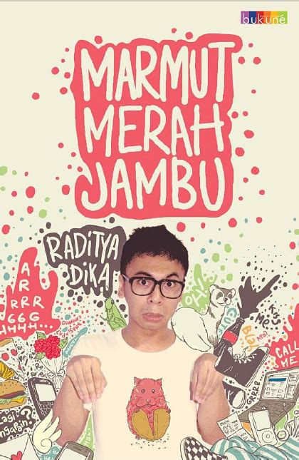 Kambing Jantan Cover Baru By Raditya Dika hidupku inspirasiku sinopsis novel marmut merah jambu