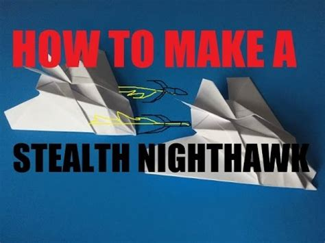 How To Make A Paper Nighthawk - how to make a paper stealth nighthawk