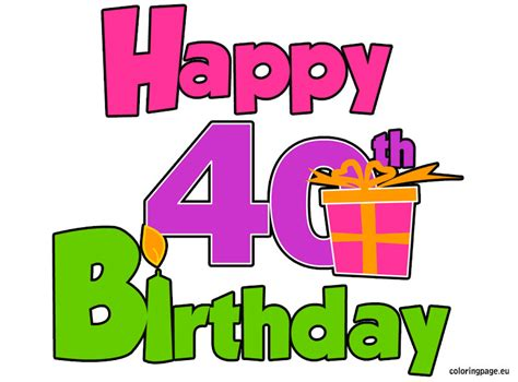 happy 40th birthday images happy 40th birthday coloring page