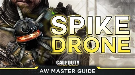 master the climax with advanced guided for a better with pictures books cod advanced warfare master guide spike drone sneaky