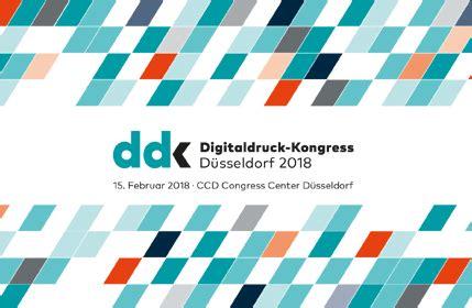 Digitaldruck Kongress by Digitaldruck Kongress 2018 Digitaldruck Erobert Neue