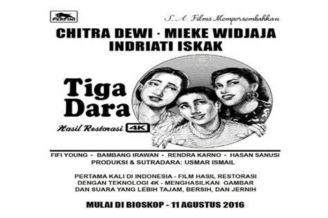 film indonesia lawas film lawas tiga dara akan rilis kembali dengan format 4k