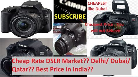 best place to buy dslr dslr market cheap rate best place to buy dslr chandni