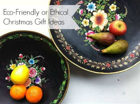 eco xmas styling eco friendly or ethical gift ideas for foodies moral fibres uk eco green
