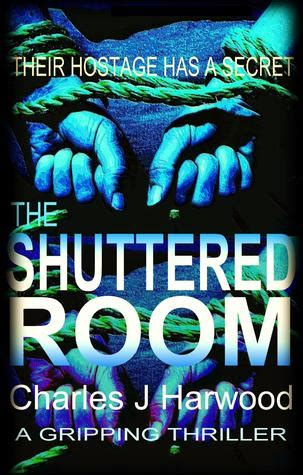 unsafe mind books the shuttered room a disturbing psychological thriller of