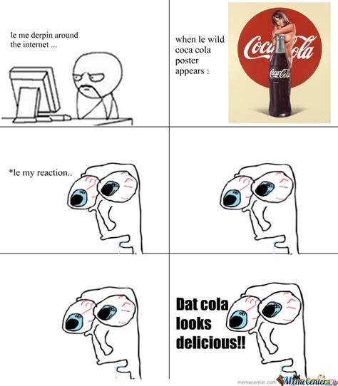 Coca Cola Meme - coca cola poster by euwonlol meme center