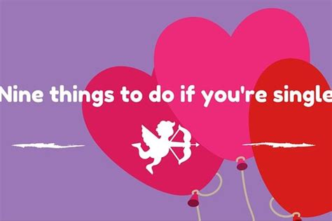 things to get a for valentines day nine things to do if you re single for s day