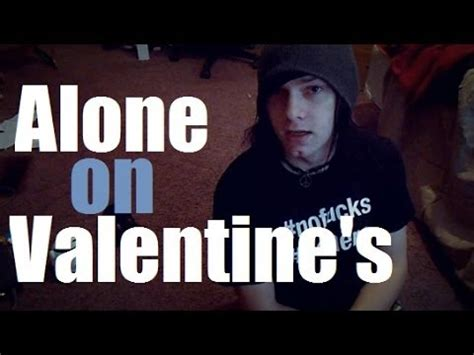 alone on valentines being alone on valentines day