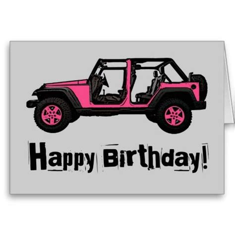 birthday jeep images birthday pink jeep wrangler greeting card