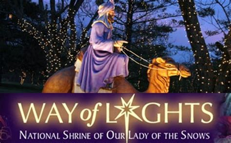 our lady of the snows way of lights been there done