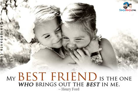 A Who Brings Out Your Best by My Best Friend Is The One Who Brings Out The Best By Henry