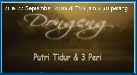 Lu Tidur Proyektor Hello from time to time jom relaks putri tidur 3 peri pada 22 dan 23 september 2008 di tv3 jam 2