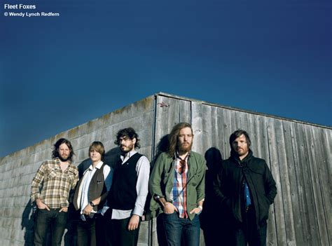 best fleet foxes songs fleet foxes the sound of dis satisfaction the