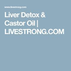 Liver Detox How To Use Castor by Inflamed Gallbladder Articles