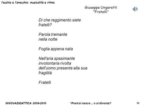 i fiumi ungaretti testo unit 224 sulla poesia scuola superiore classe ii ppt