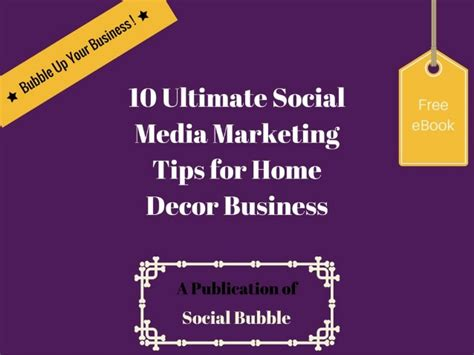 Home Decor Business | 10 ultimate social media marketing tips for home decor