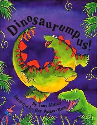 libro dinosurs for kids dinosaurumpus storyplay book series by tony mitton guy parker rees paperback barnes