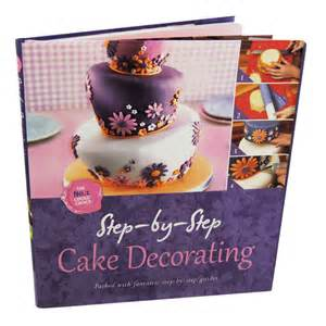 step by step cake decorating cookery books recipe books
