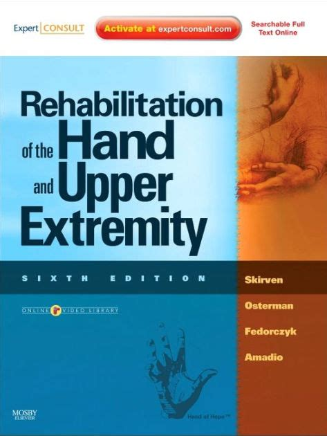 25000 food scientist and experts online readers 25 million rehabilitation of the hand and upper extremity 2 volume