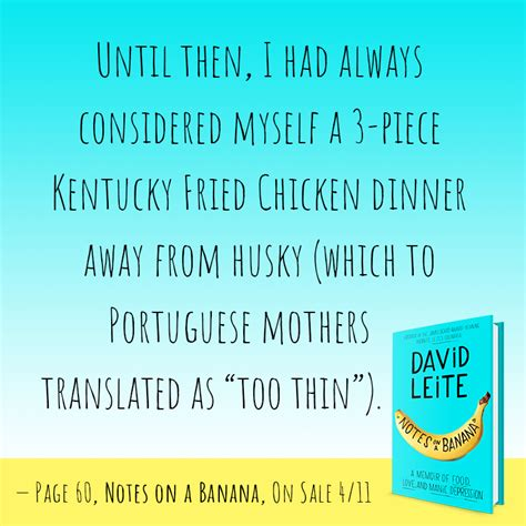 notes on a banana a memoir of food and manic depression books q a david leite on food mental illness and coming out