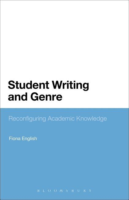 Exploring Grammar From Formal To Functional 1st Edition student writing and genre reconfiguring academic