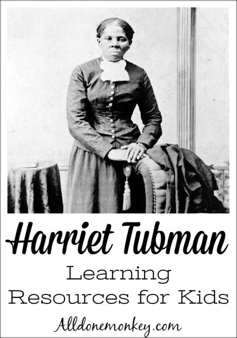 harriet tubman biography for students 248 best history for kids images on pinterest