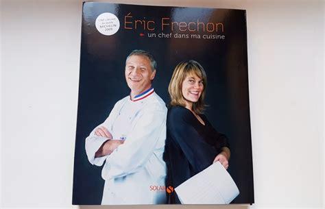 2035955807 un chef dans ma cuisine mariatotal 201 ric frechon un chef dans ma cuisine