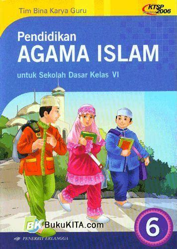 Buku Pelajara Agama Buddha Kelas 6 Sd bukukita pendidikan agama islam untuk sd kelas 6 jilid 6 1