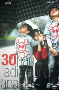 Parenting 30 Hari Jadi Murid Anakku Mel 30 Hari Jadi Murid Anakku Maxbooks Review