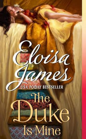 The Duke Is Mine By Eloisa the duke is mine happily afters 3 by eloisa