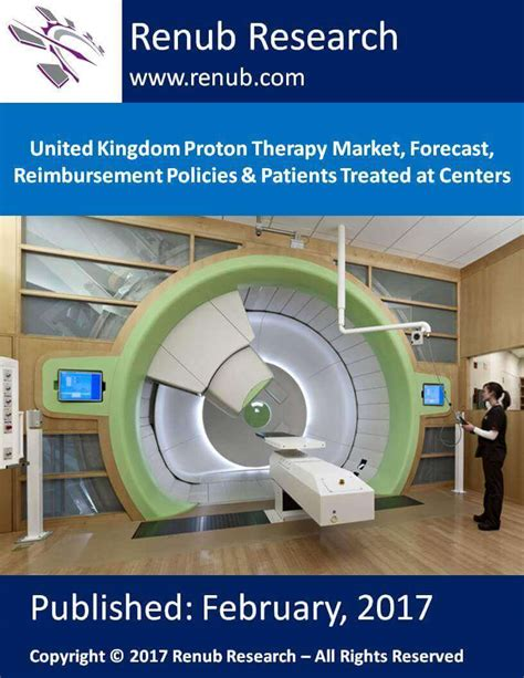 therapy uk italy proton therapy market patients treated at proton therapy centers forecast