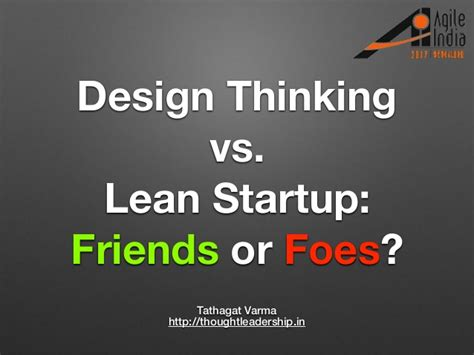 design thinking lean startup design thinking vs lean startup friends or foes