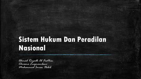 penegakan hukum di indonesia upload share and discover sistem hukum dan peradilan nasional