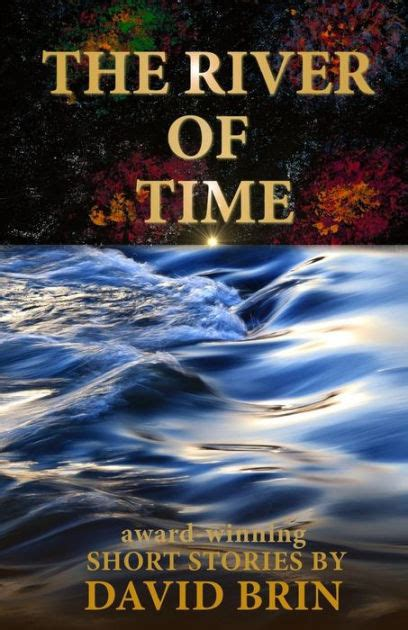 libro river of time river of time by david brin paperback barnes noble 174