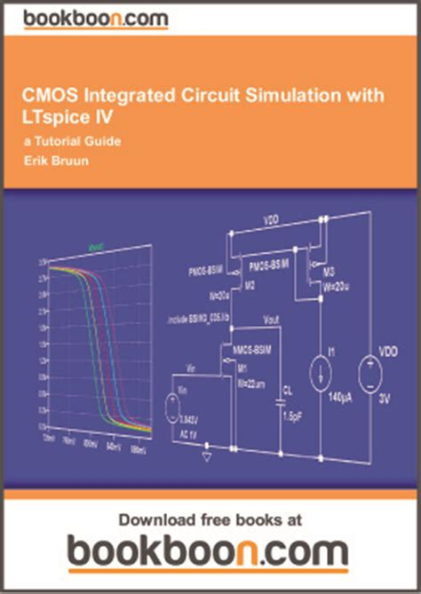 cmos integrated circuit simulation with ltspice iv bruun erik cmos integrated circuit simulation with ltspice iv a tutorial guide все для студента