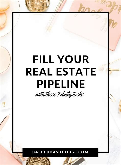 Fill Your Real Estate Pipeline With These 7 Daily Tasks Real Estate Leads Real Estate Real Estate Pipeline Template