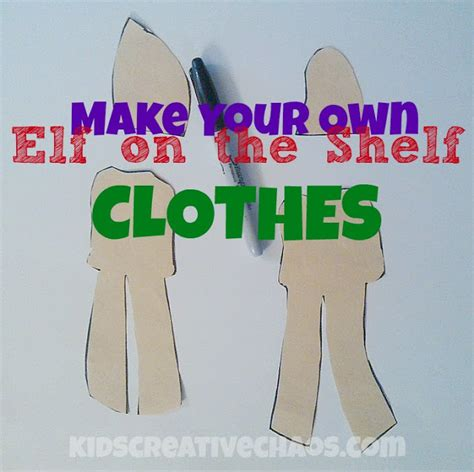 clothes pattern for elf on the shelf kids creative chaos elf on the shelf clothes ideas