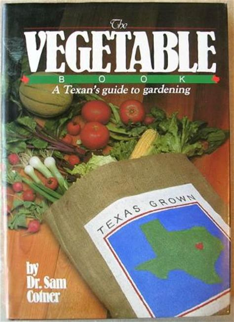 Texas Vegetable Gardening Books Sand Holler Farm Vegetable Gardening Book