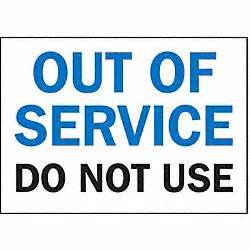 brady service sign out of service do not use office and