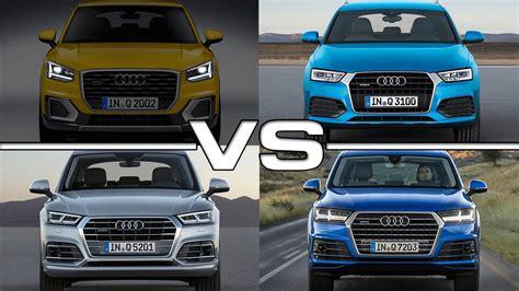 Vergleich Audi Q3 Und Q5 by Audi Q2 Vs Audi Q3 Vs Audi Q5 Vs Audi Q7 Youtube