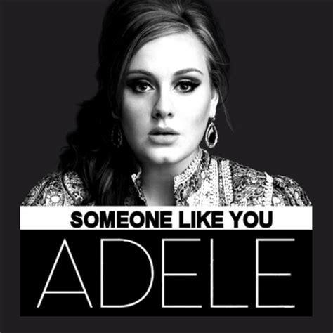 testo adele someone like you testo traduzione e someone like you adele