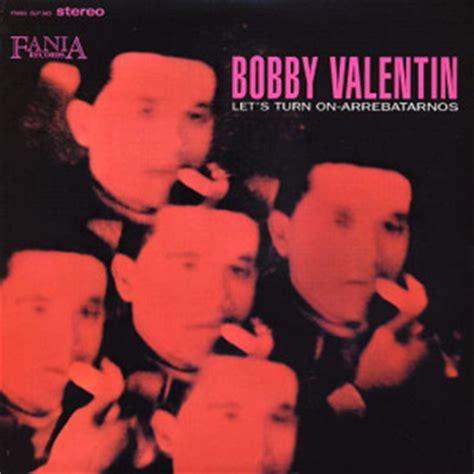 bobby valentin salsa bobby valentin