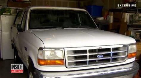 Oj Ford Bronco O J S White Ford Bronco Rides Again This Time