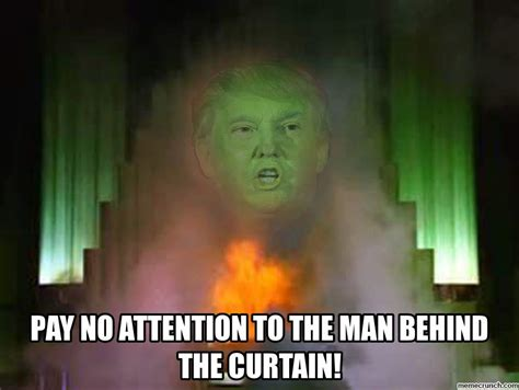 pay no attention to that man behind the curtain memecrunch com on reddit com