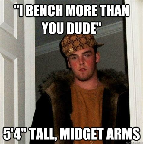 Meme Midget - quot i bench more than you dude quot 5 4 quot tall midget arms