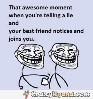 Funny Best Friend Memes - that awesome moment with a friend