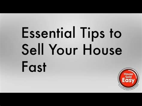 how to sell your house fast 9 tips to get the most from essential tips to sell your house fast youtube