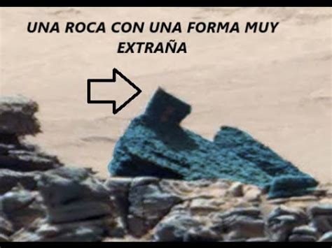 imagenes raras en marte siguen apareciendo mas piedras raras en marte youtube